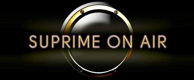 Suprime on Air auf Hitradio MS One<br> Jeden Samstag 21:00 - 22:00 Uhr